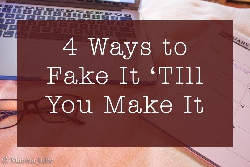 Fake It 'Till You Make It Like a #Boss