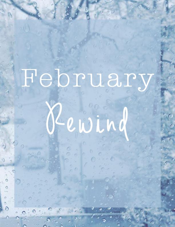 Feb Rewind