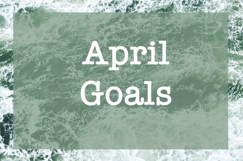 April Goals   Sunkissed