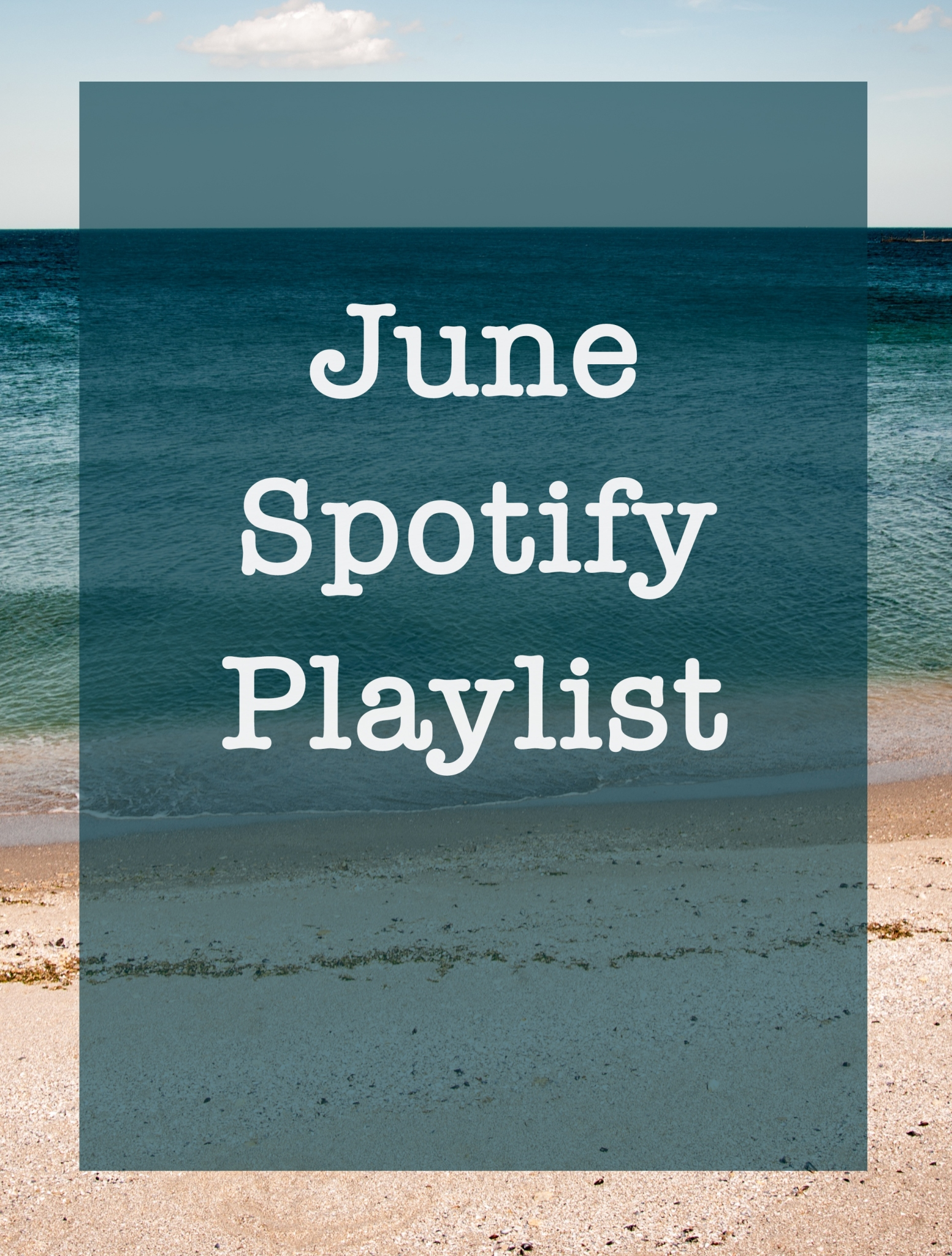 June Spotify Playlist | Sunkissed